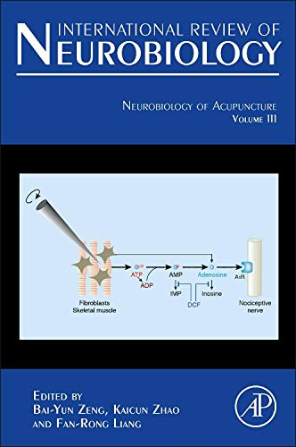 Neurobiology of Acupuncture (Volume 111) (International Review of Neurobiology (Volume 111))