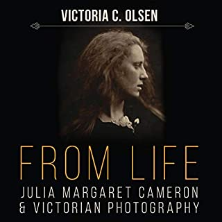 From Life     Julia Margaret Cameron and Victorian Photography              Written by:                                                                                                                                 Victoria C. Olsen                               Narrated by:                                                                                                                                 Madeleine Brolly                      Length: 14 hrs and 37 mins     Not rated yet     Overall 0.0