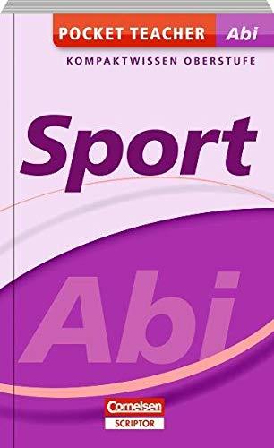 Pocket Teacher Abi - Sport - Cornelsen Scriptor: Kompaktwissen Oberstufe