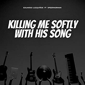 SoFtly / Killing Me Softly With His Song (TikTok Remix)