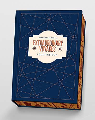 Louis Vuitton: Extraordinary Voyage…