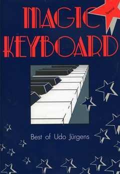 BEST OF - arrangiert für Keyboard [Noten / Sheetmusic] Komponist: JUERGENS UDO aus der Reihe: MAGIC KEYBOARD