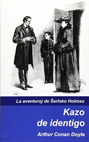 Kazo de identigo (La aventuroj de Sxerloko Holmso) (Volume 3) (Esperanto Edition) (Paperback)