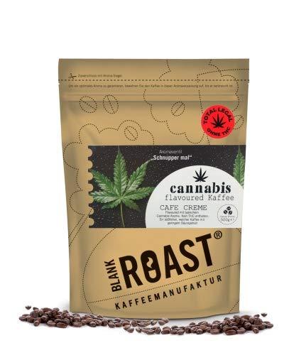 BLANK ROAST   Cannabis Kaffee Cafe Creme Flavoured Coffee ohne THC mit Hanf Geschmack Farbe als ganze Bohne, Größe 500g