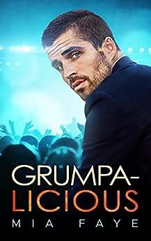 Grumpalicious: Novela Romántica Contemporánea (Spanish Edition) par [Mia Faye]