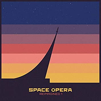 Space Opera Reimagined 1