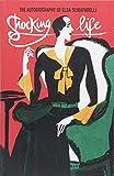 Shocking Life - The autobiography of Elsa Schiaparelli