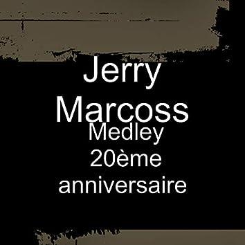 Medley 20ème anniversaire