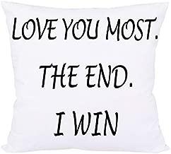 BLEUM CADE Love You Most The End I Win Decorative Throw Pillow Case Cushion Cover Pillowcase