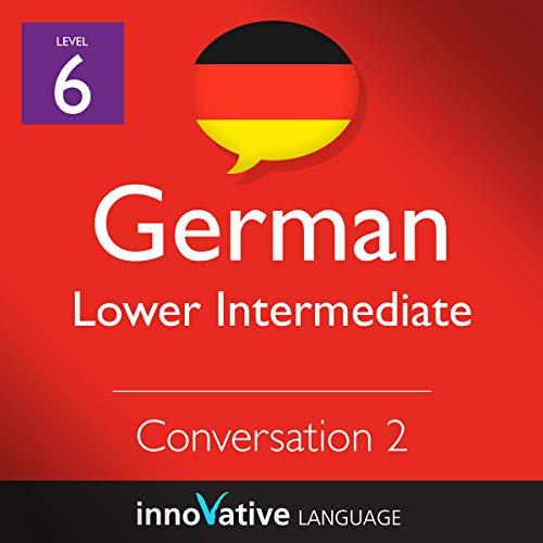 Lower Intermediate Conversation #2, Volume 1 (German) audiobook cover art