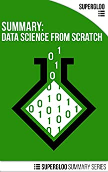 Summary: Data Science From Scratch by [Todd McGrath]