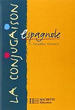 La conjugaison espagnole d'Alfredo Gonzalez Hermoso