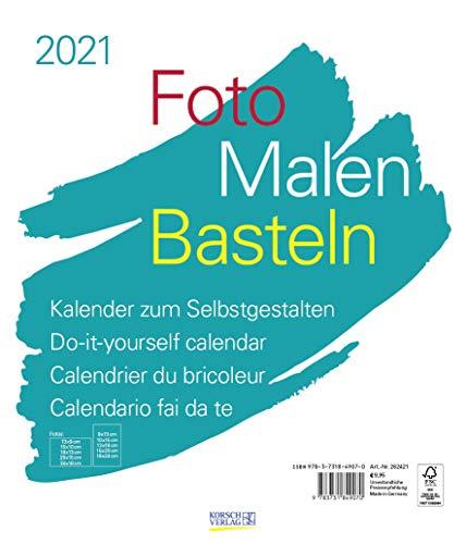 Foto-Malen-Basteln Bastelkalender weiß groß 2021: Fotokalender zum Selbstgestalten. Do-it-yourself Kalender mit festem Fotokarton. Format: 30 x 35 cm