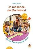 Je me lance en Montessori. Les clés d'une préparation réussie (PEDAGOGIE) - Format Kindle - 9782710138976 - 12,99 €