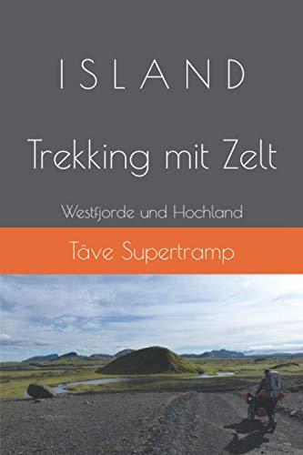 ISLAND: Westfjorde und Hochland Trekking mit Zelt