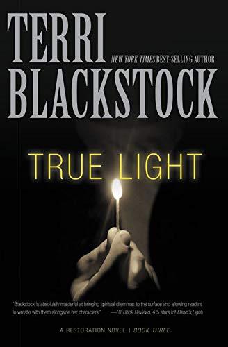 True Light (A Restoration Novel)