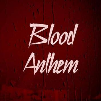 Blood Anthem