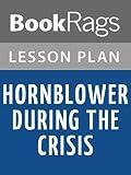 Lesson Plans Hornblower During the Crisis