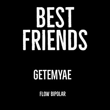Best Friends Freestyle