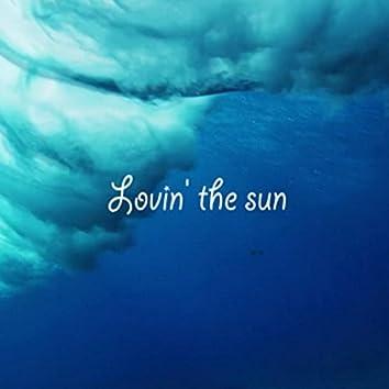 Lovin' the sun