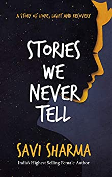 Stories We Never Tell by [Savi Sharma]