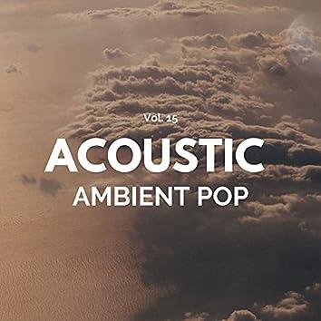 Acoustic Ambient Pop - Vol. 15