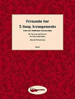 Fernando Sor, 5 Song Arangements from Hudleston Manuscripts: Voice and Guitar
