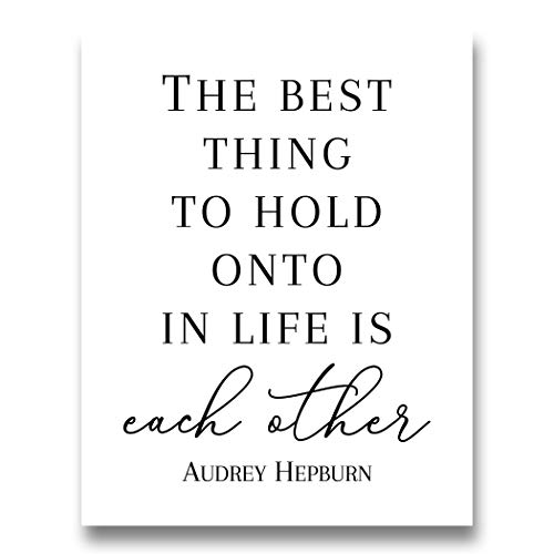 'The Best Thing to Hold Onto' Word Wall Art   11x14 UNFRAMED Black and White Audrey Hepburn Quote Print   Romantic, Love Quotes, Modern, Minimalist Home Decor