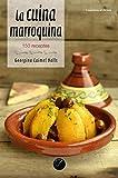 La Cuina Marroquina: 150 receptes: 67 (El Cullerot)