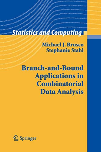Branch-and-Bound Applications in Combinatorial Data Analysis (Statistics and Computing)