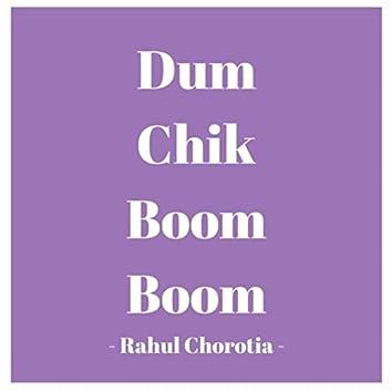 Dum Chik Boom Boom