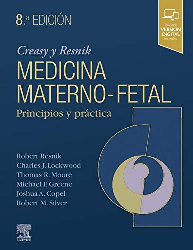 Creasy & Resnik. Medicina maternofetal (8ª ed.): Principios y práctica (Spanish Edition)