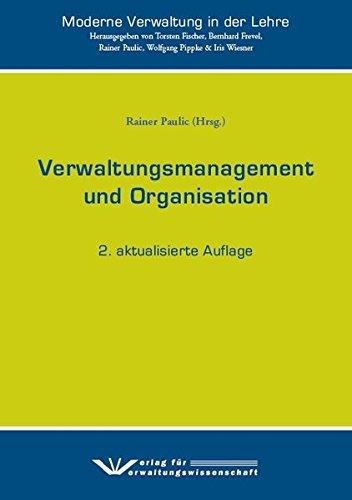 Verwaltungsmanagement und Organisation (Moderne Verwaltung in der Lehre)
