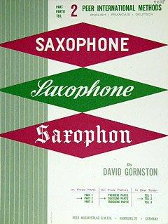 SAXOPHONSCHULE 2 - arrangiert für Saxophon [Noten / Sheetmusic] Komponist: GORNSTON DAVID - SAX
