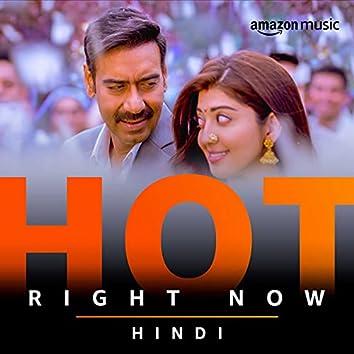 Hot Right Now Hindi