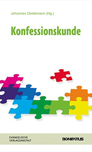 Konfessionskunde: Handbuch der Ökumene und Konfessionskunde