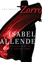 Zorro: Una Novela (Spanish Edition)
