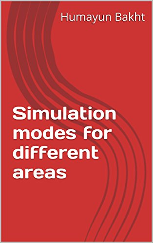 Simulation modes for different areas (English Edition)