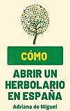 Cómo abrir un Herbolario en España