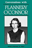 Conversations With Flannery O'Connor (Literary Conversations Series)