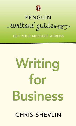 Penguin Writers' Guides: Writing for Business (English Edition)