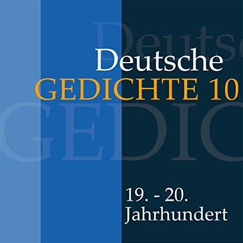 Deutsche Gedichte 10 - 19. - 20. Jahrhundert Titelbild
