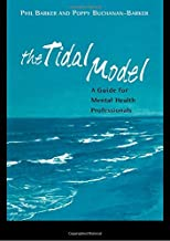 The Tidal Model: A Guide for Mental Health Professionals