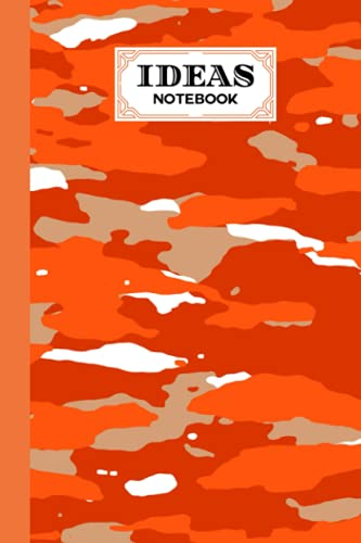 Ideas Notebook: Ideas Notebook Camouflage Orange Cover, Ideas Journal/Mini Ideas Notebook/Pocket Idea Log Book 120 Pages - Size 6' x 9' by Natalia Horn