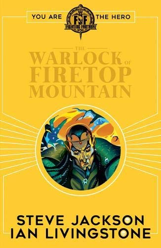 JacksonandLivingstone, S: Fighting Fantasy:The Warlock of Fi