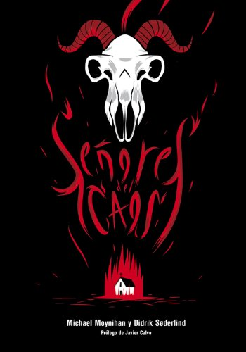 Señores del caos: El sangriento auge del metal satánico: 6 (Es Pop ensayo)