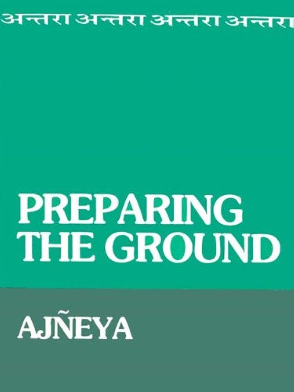 協会流すに渡ってPreparing The Ground (English Edition)