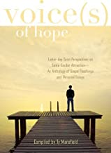 By Ty Mansfield Voices of Hope: Latter-Day Saint Perspectives on Same Gender Attraction- An Anthology of Gospel Teac [Paperback]