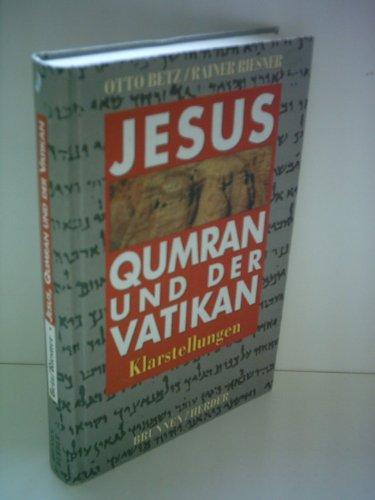 Jesus, Qumran und der Vatikan. Klarstellungen