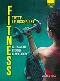 fitness. tutte le discipline